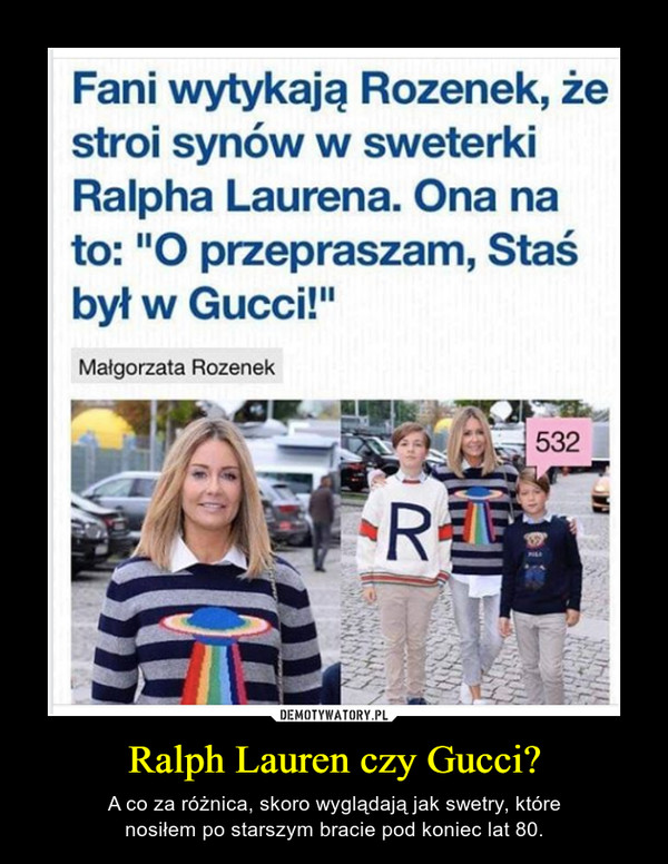 Ralph Lauren czy Gucci?