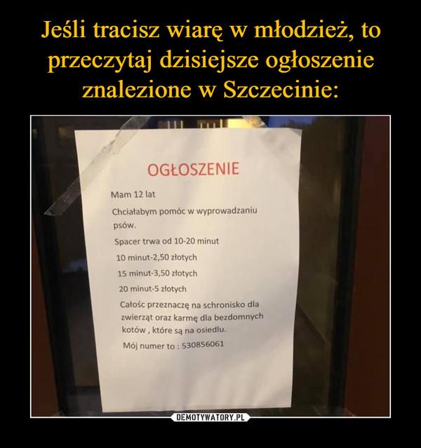 Jeśli tracisz wiarę w młodzież, to przeczytaj dzisiejsze ogłoszenie znalezione w Szczecinie:
